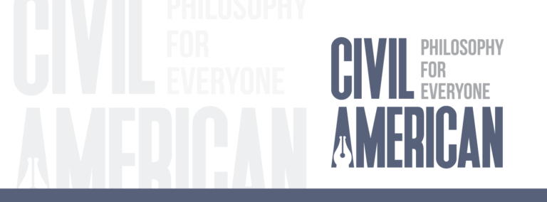 "Logo for 'Civil American,' featuring the tag line: ""Philosophy for Everyone."""
